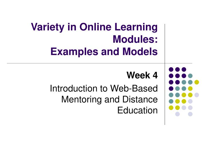 variety in online learning modules examples and models n.