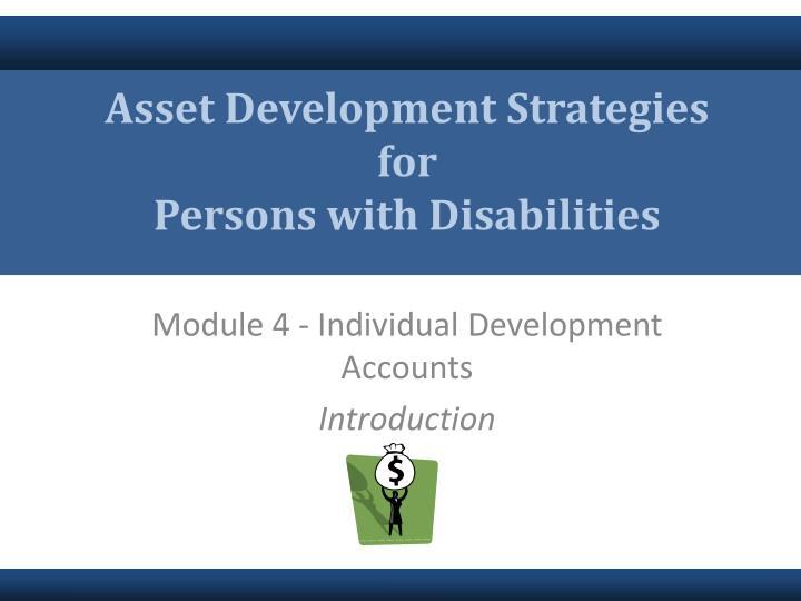 asset development strategies for persons with disabilities n.