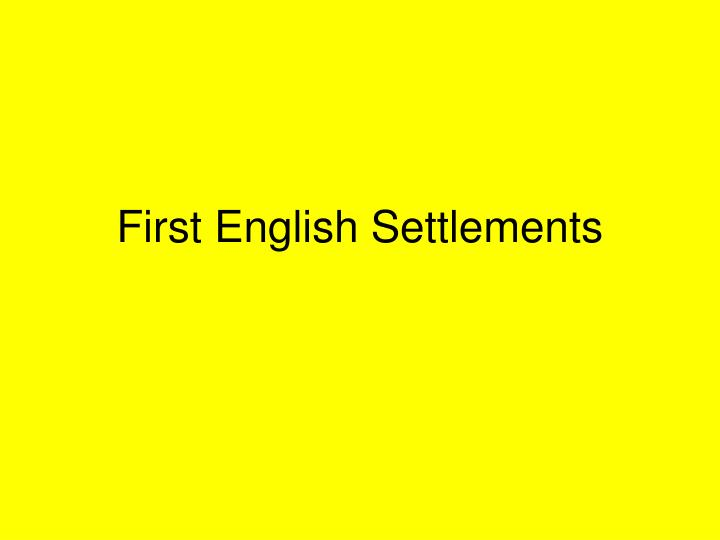 first english settlements n.