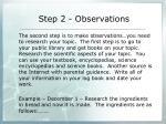 step 2 observations