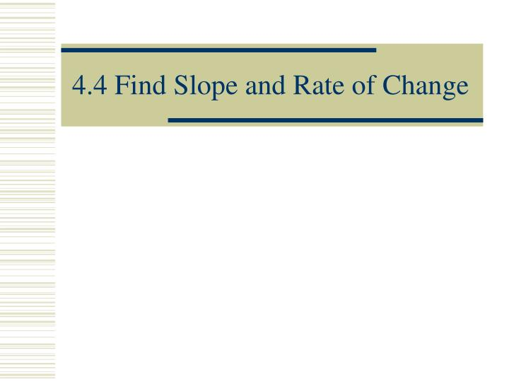 4 4 find slope and rate of change n.