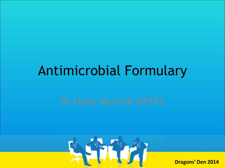antimicrobial formulary n.
