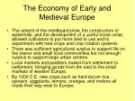 the economy of early and medieval europe1