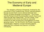 the economy of early and medieval europe3
