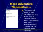 more adventure necessities5