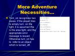 more adventure necessities7