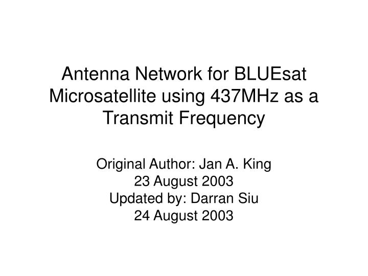 antenna network for bluesat microsatellite using 437mhz as a transmit frequency n.