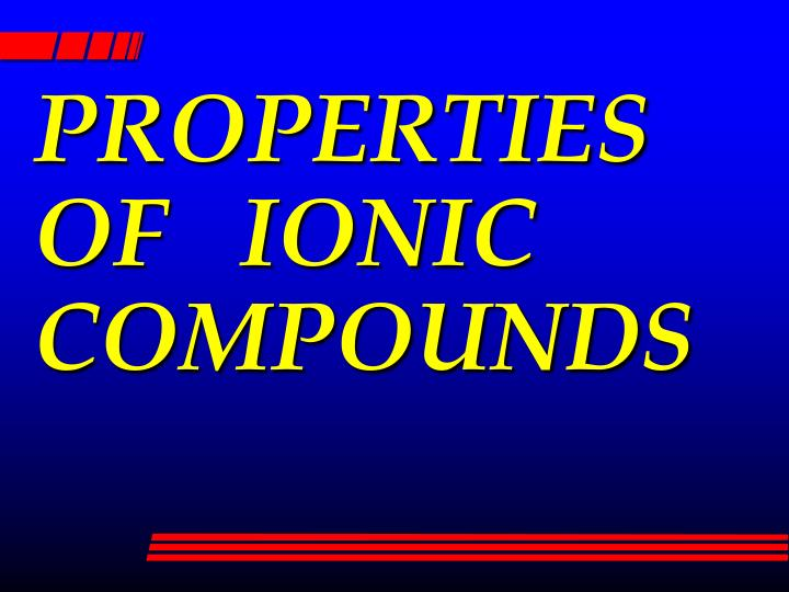properties of ionic compounds n.