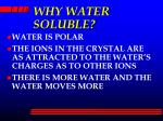 why water soluble