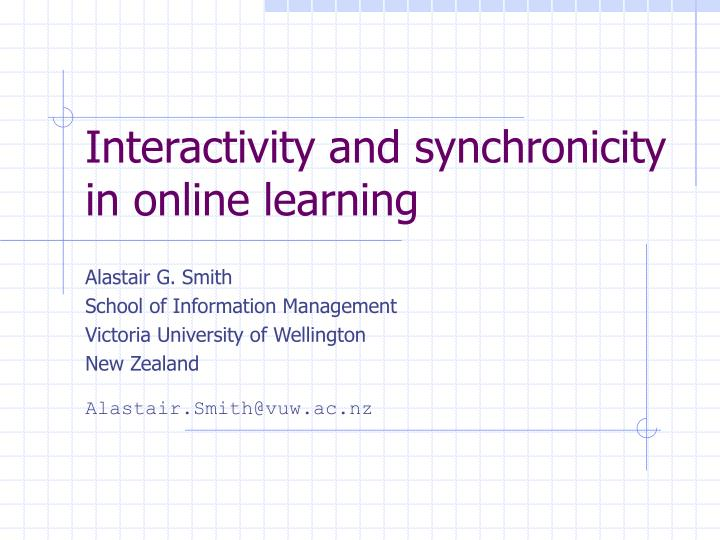 interactivity and synchronicity in online learning n.