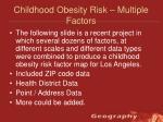 childhood obesity risk multiple factors