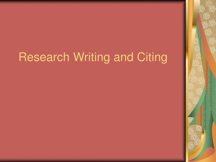 Research writing and citing
