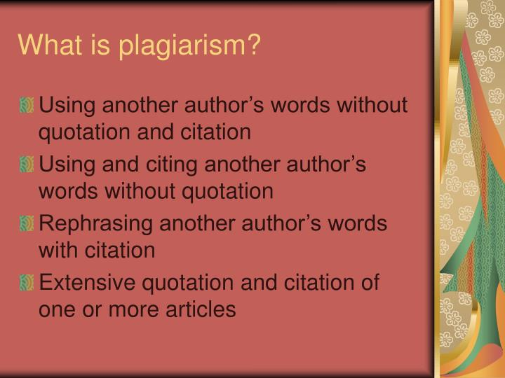 What is plagiarism