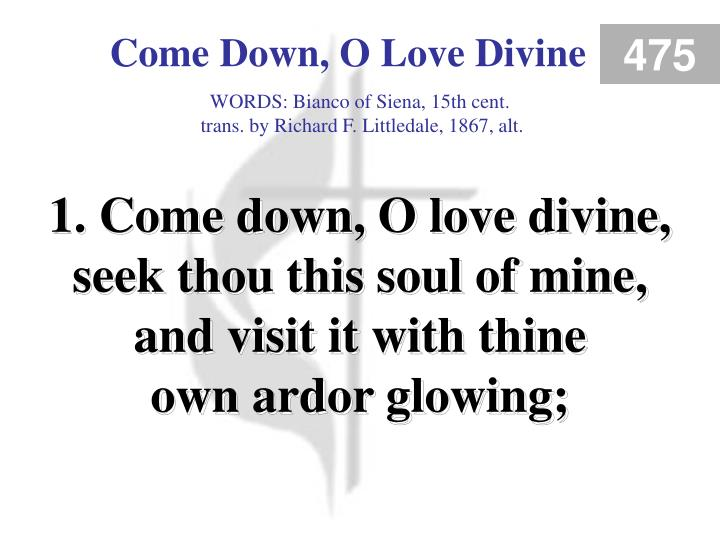 come down o love divine verse 1 n.