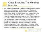 class exercise the vending machine