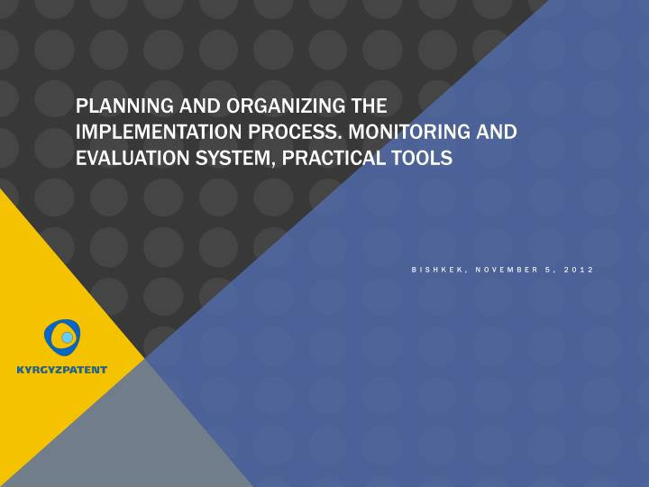 planning and organizing the implementation process monitoring and evaluation system practical tools n.