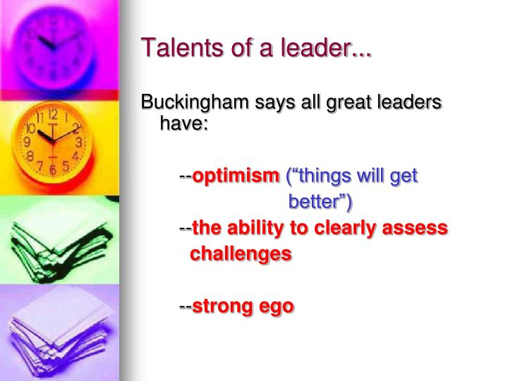 Talents of a leader...
