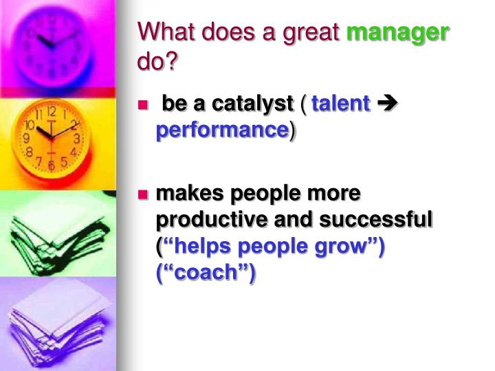 What does a great manager do