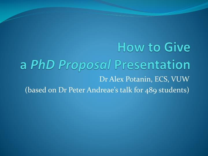 how to give a phd proposal presentation n.