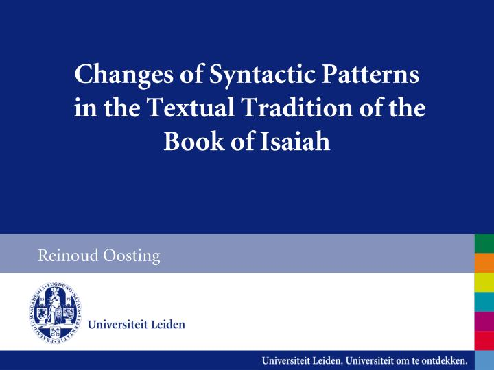 changes of syntactic patterns in the textual tradition of the book of isaiah n.
