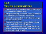 16 2 trade agreements