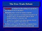 the free trade debate1