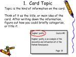 1 card topic