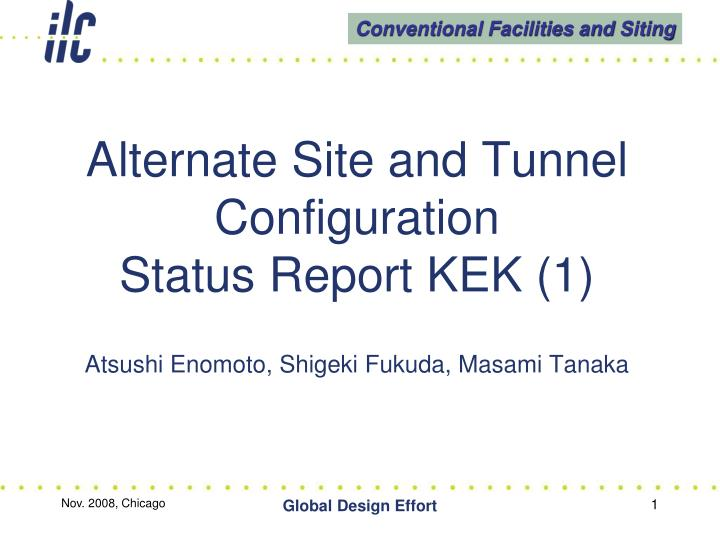 alternate site and tunnel configuration status report kek 1 n.