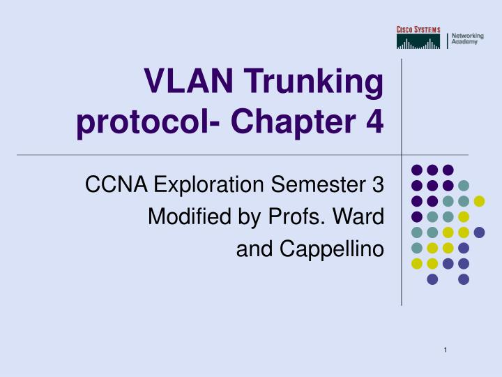 vlan trunking protocol chapter 4 n.