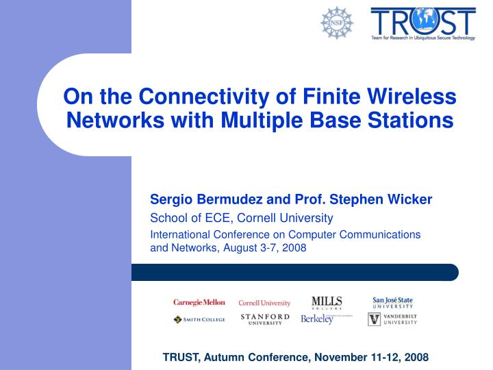 on the connectivity of finite wireless networks with multiple base stations n.