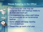 house keeping in the office