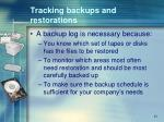 tracking backups and restorations
