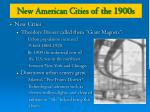 new american cities of the 1900s1