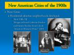 new american cities of the 1900s2