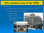 new american cities of the 1900s4
