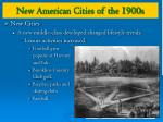 new american cities of the 1900s5