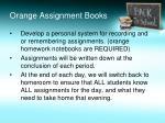 orange assignment books