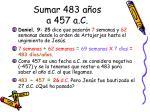 sumar 483 a os a 457 a c