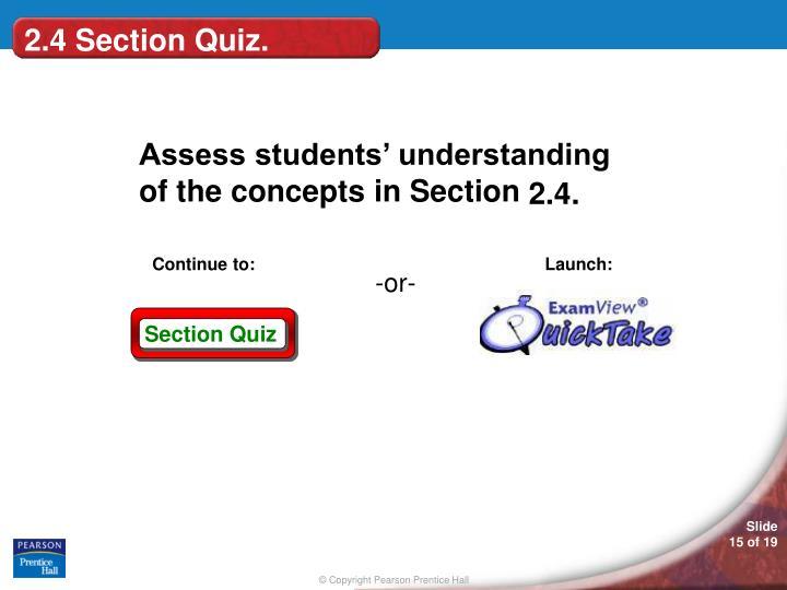 2.4 Section Quiz.
