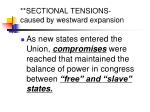 sectional tensions caused by westward expansion