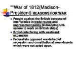 war of 1812 madison president reasons for war