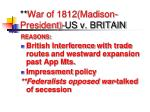 war of 1812 madison president us v britain