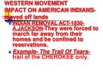 western movement impact on american indians moved off lands