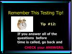 remember this testing tip11