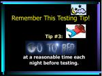 remember this testing tip2
