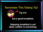 remember this testing tip3