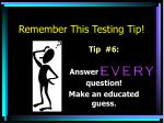 remember this testing tip5