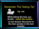 remember this testing tip8