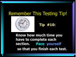 remember this testing tip9