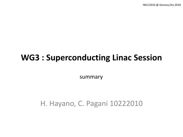 wg3 superconducting linac session n.
